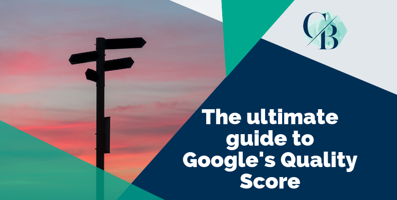 The ultimate guide to Google´s Quality Score