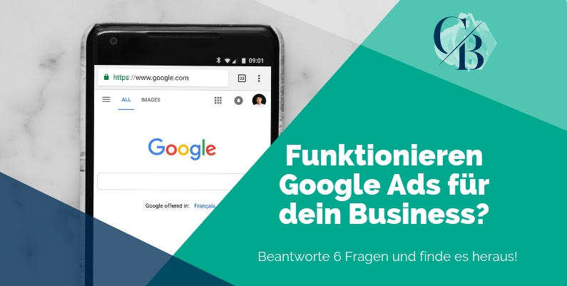 Funktionieren Google Search Ads für dein Business? Beantworte 6 Fragen und finde es heraus!