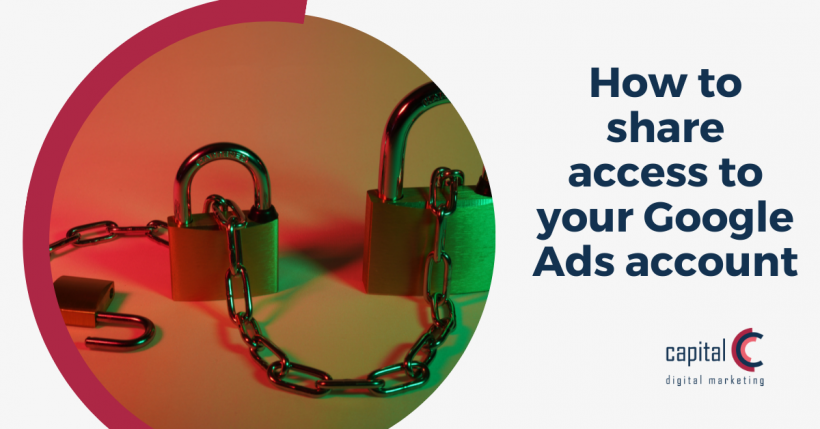 How to share access to your Google Ads account